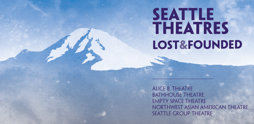 Seattle Theatres Lost and Founded