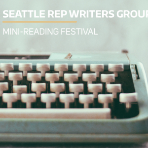 Seattle Rep Writers Group (Photo credit: Carine Felgueiras)