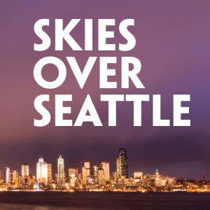 Skies Over Seattle