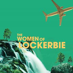 The Women of Lockerbie poster