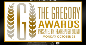 The Gregory Awards presented by Theatre Puget Sound 2019