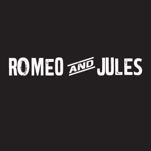 Romeo and Jules