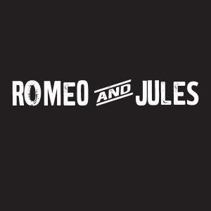 Romeo and Jules