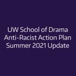 Anti Racist Action Plan Summer 2021 Update