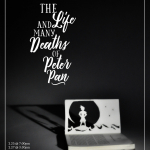 """Poster for """"The Life and Many Deaths of Peter Pan"""""""
