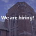 Picture of Hutchinson Hall with the words We are hiring! superimposed
